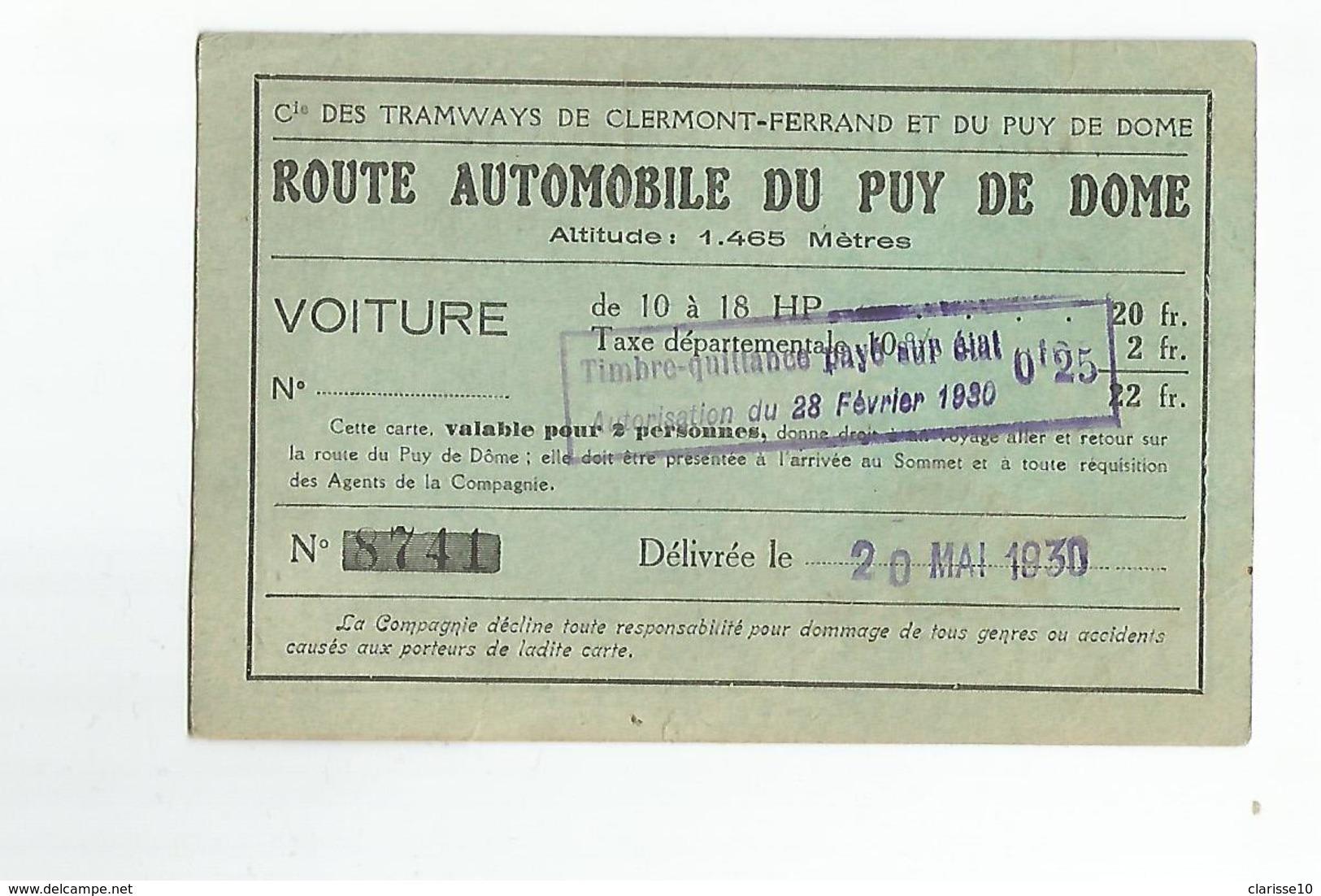 Carte Route Automobile Du Puy De Dome Cie Des Tramways  De Clermont Ferrand N°8741 1930 - Transportation Tickets