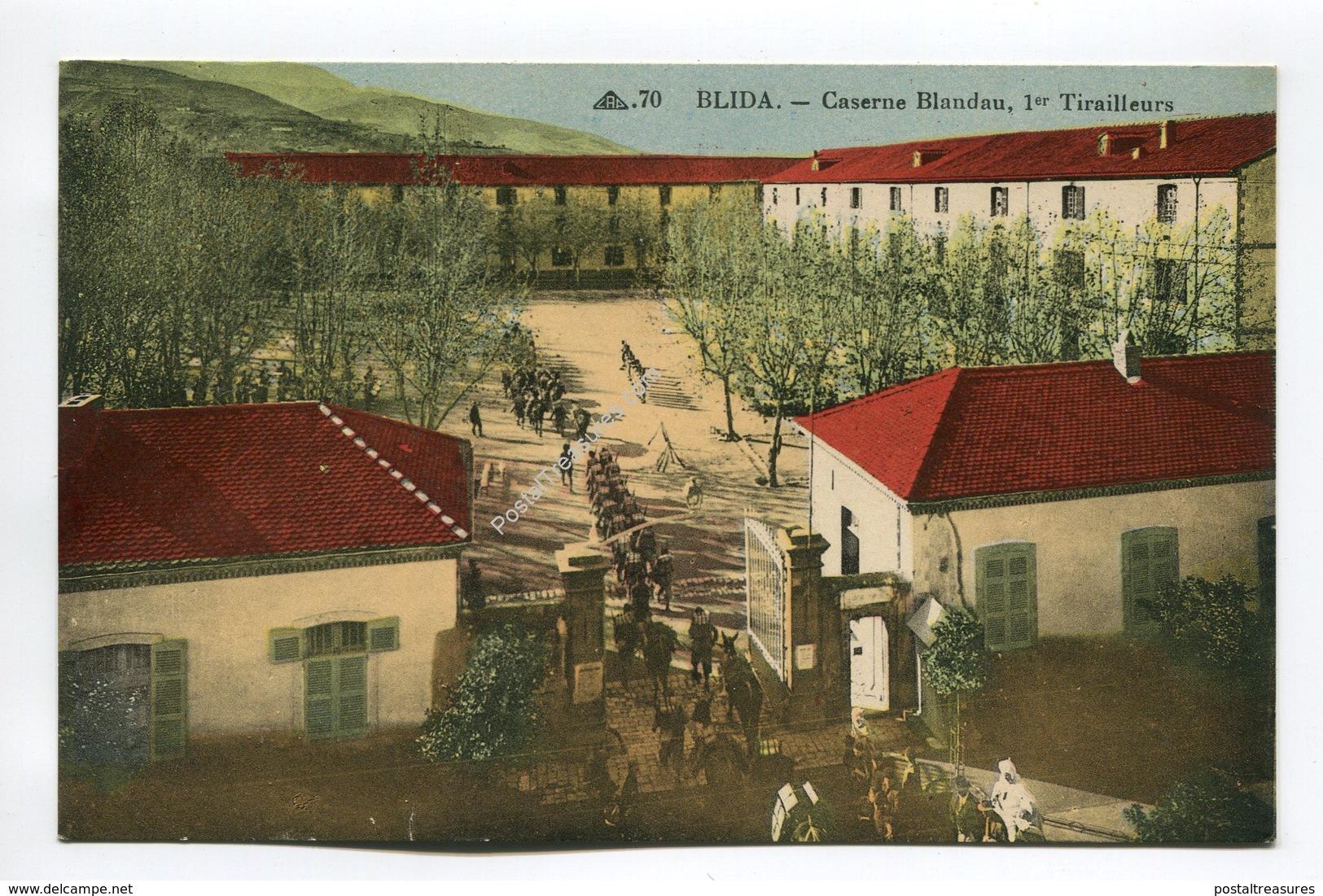 Caserne Blandau 1er Tirailleurs - Blida - Blida