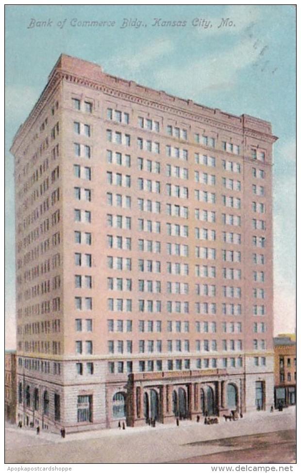 Missouri Kansas City Bank Of Commerce Building 1908