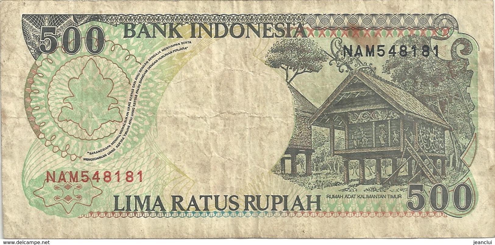 BANK INDONESIA - 500 RUPIAH . 1992 . N° NAM548181 .. 2 SCANES - Indonésie