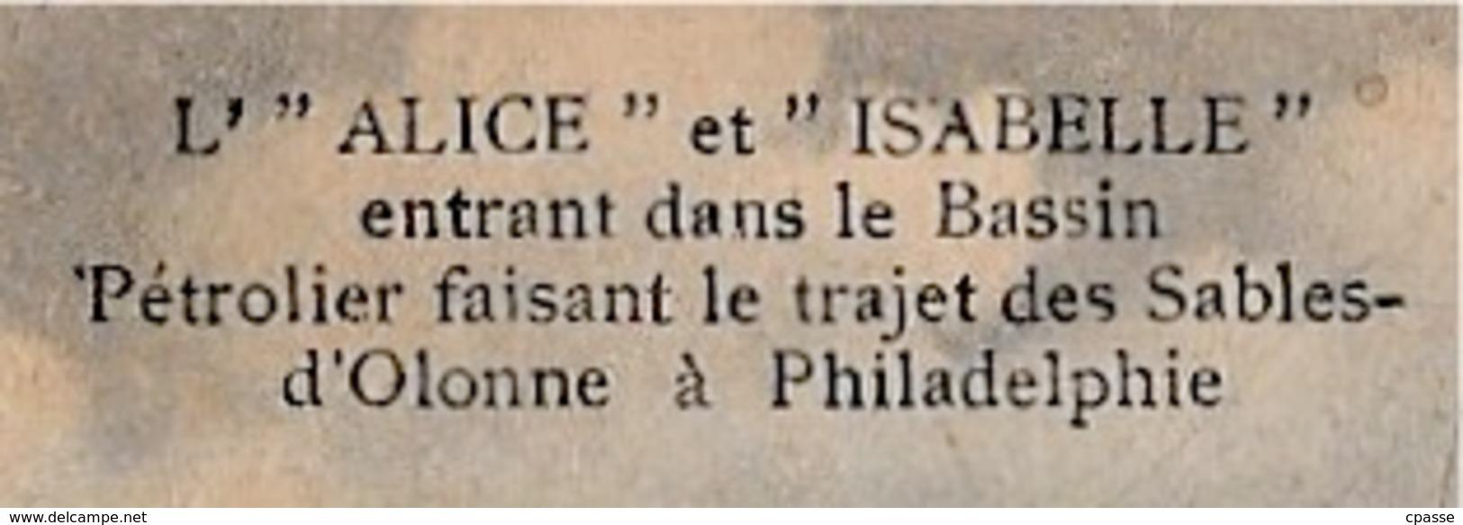 """En L'état CPA (Voilier 3 Mats) """"L'ALICE"""" Et """"ISABELLE"""" ...faisant Le Trajet 85 Les Sables D'Olonne Vendée à Philadelphie - Voiliers"""