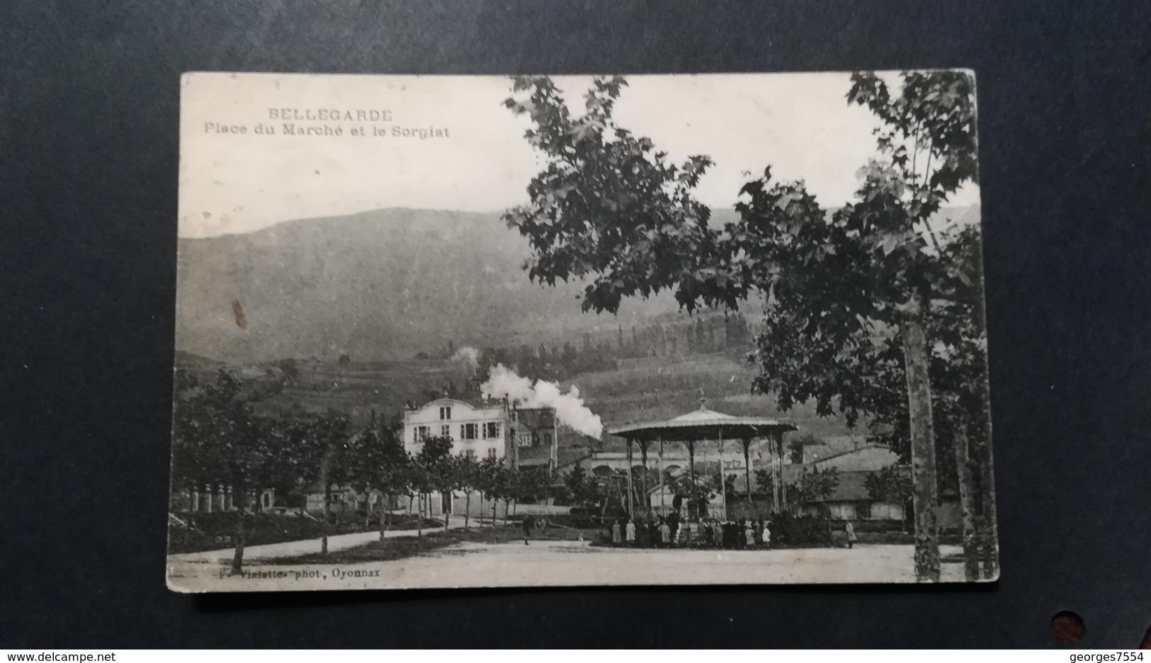 01 - BELLEGARDE - PLACE DU MARCHE ET LE SORGIAT - Bellegarde-sur-Valserine