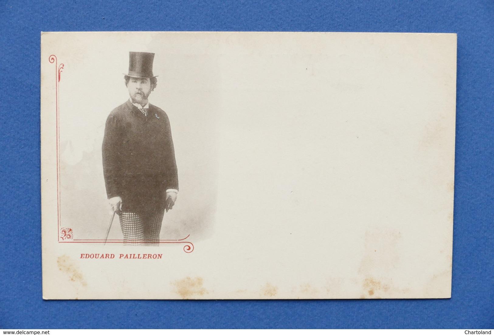Cartolina Personaggi Famosi - Poeta Francese Edouard Pailleron - 1900 Ca. - Cartoline