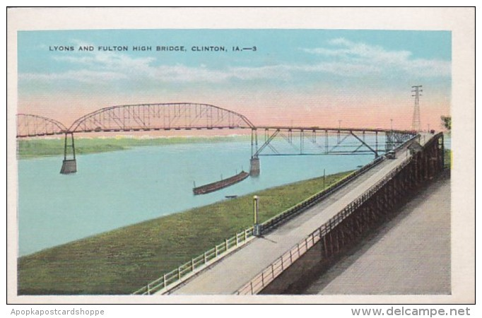 Iowa Clinton Lyons and Fulton High Bridge