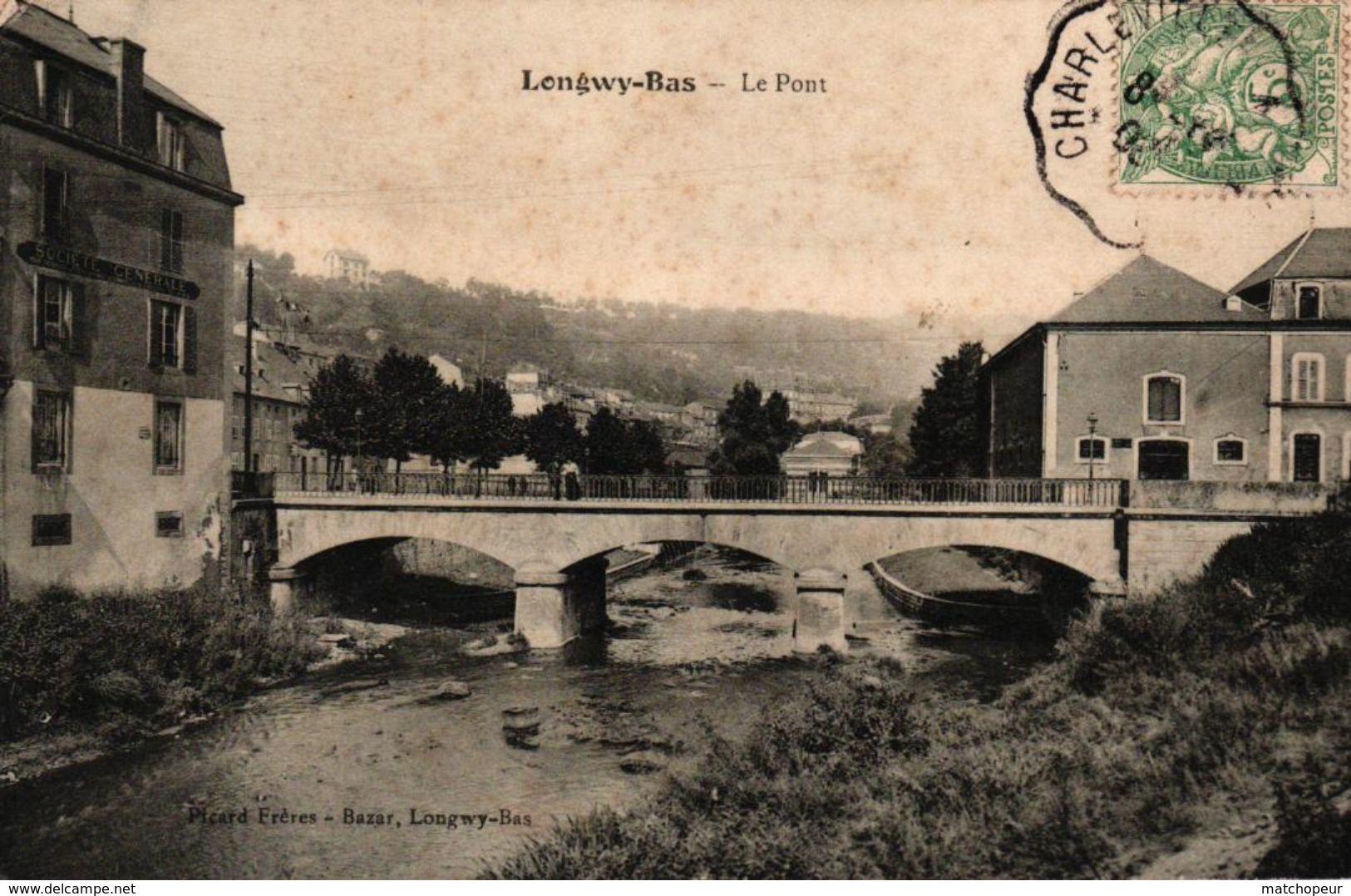 LONGWY BAS -54- LE PONT - Longwy