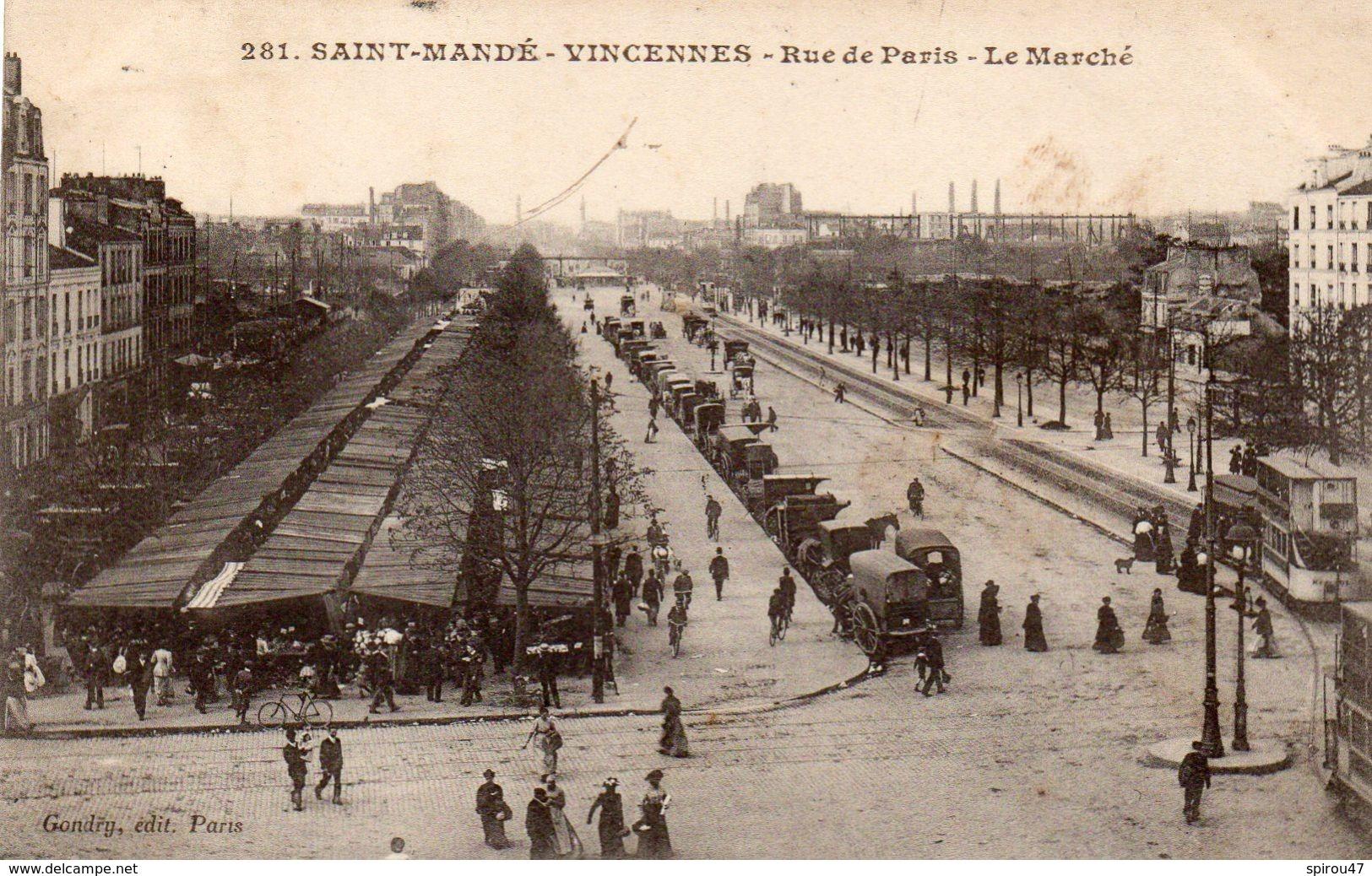 CPA SAINT MANDE - VINCENNES - RUE DE PARIS - LE MARCHE - Saint Mande