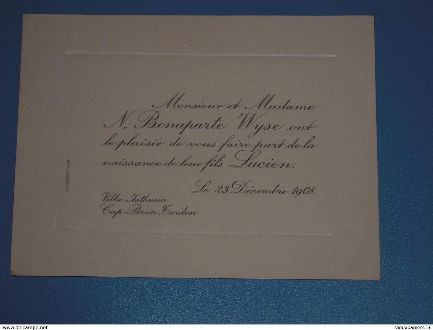 Faire Part De Naissance Napoléon. BONAPARTE WYSE Lucien 23 Décembre 1908 Villa Isthmia Cap Brun Toulon - Benneton - Naissance & Baptême
