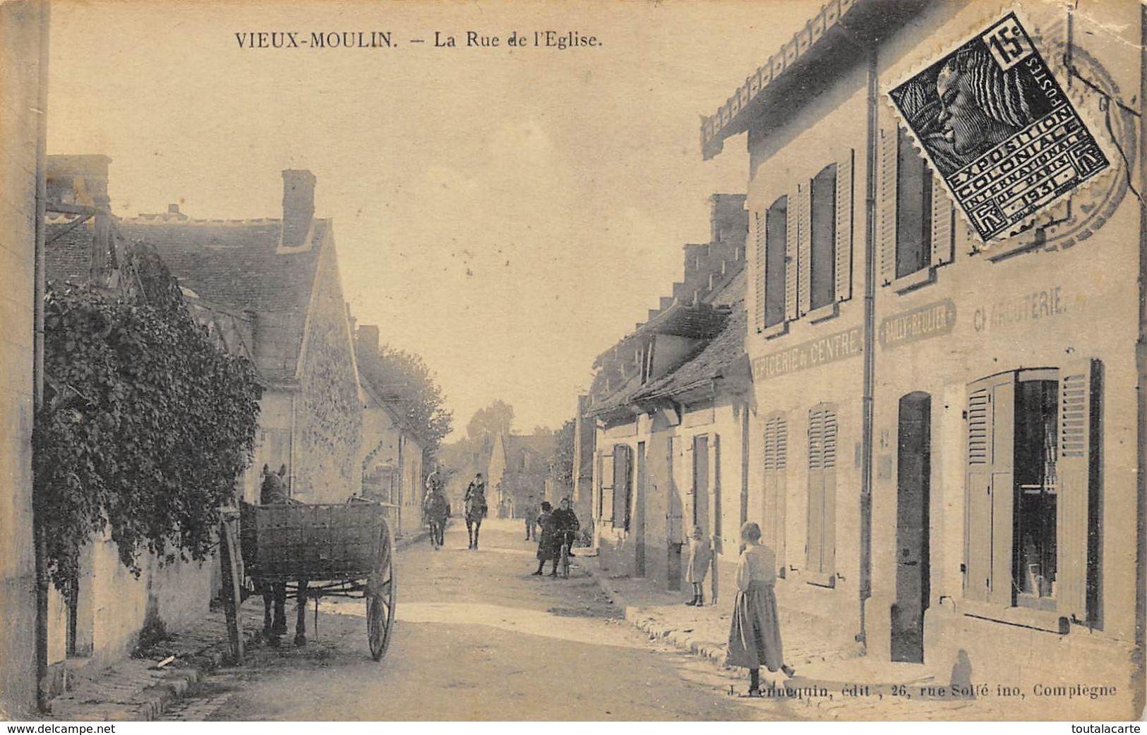 CPA 60 VIEUX MOULIN LA RUE DE L EGLISE Attelage - France