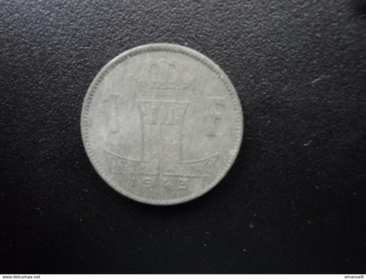 BELGIQUE : 1 FRANK  1943   KM 128   TTB - 1934-1945: Leopold III