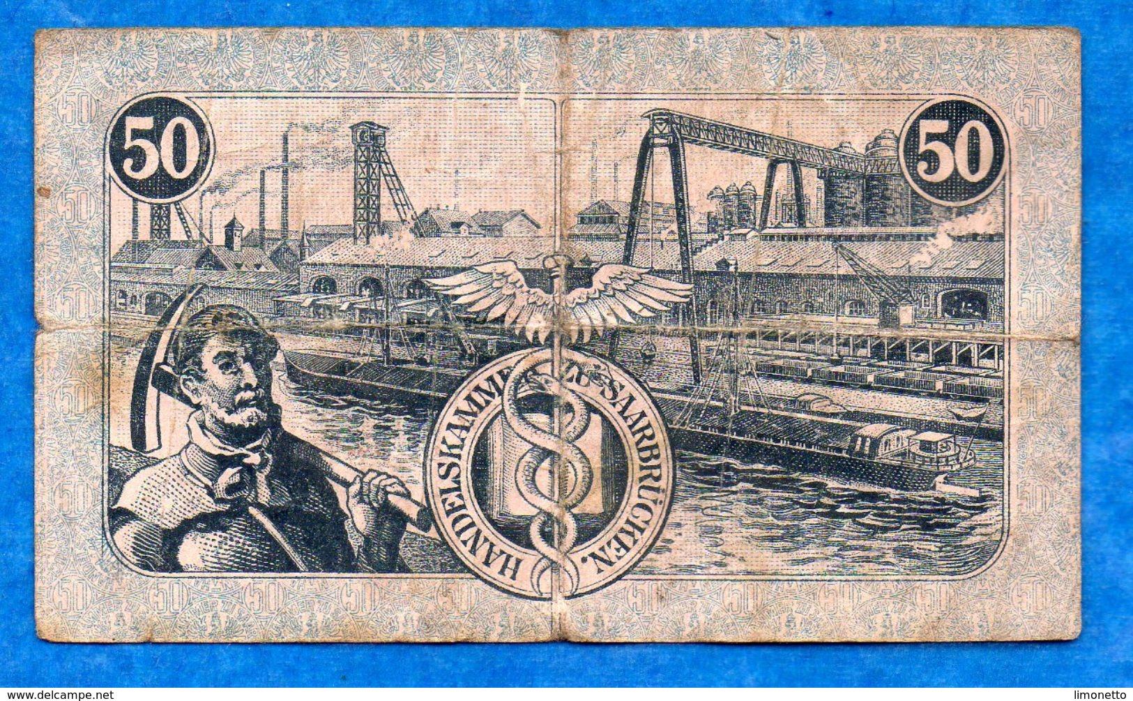 Allemagne- Saarbrücken - 50 Pf Du 13 12 1916 - Handelskammer   Circulé    Voir Scans - [ 8] Saarland