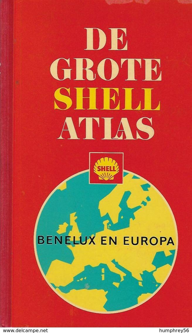 De GROTE SHELL ATLAS - Benelux & Europa - Praktisch
