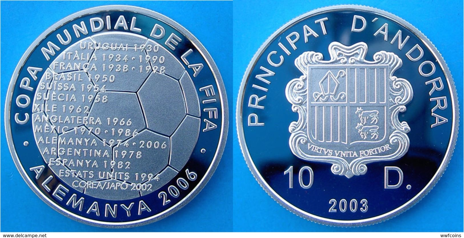 ANDORRA 10 D 2003 ARGENTO PROOF SILVER GERMANY FOOTBALL WORLD CHAMPIONSHIP FOOTBALL PESO 31,4g TITOLO 0,925 CONSERVAZION - Andorra