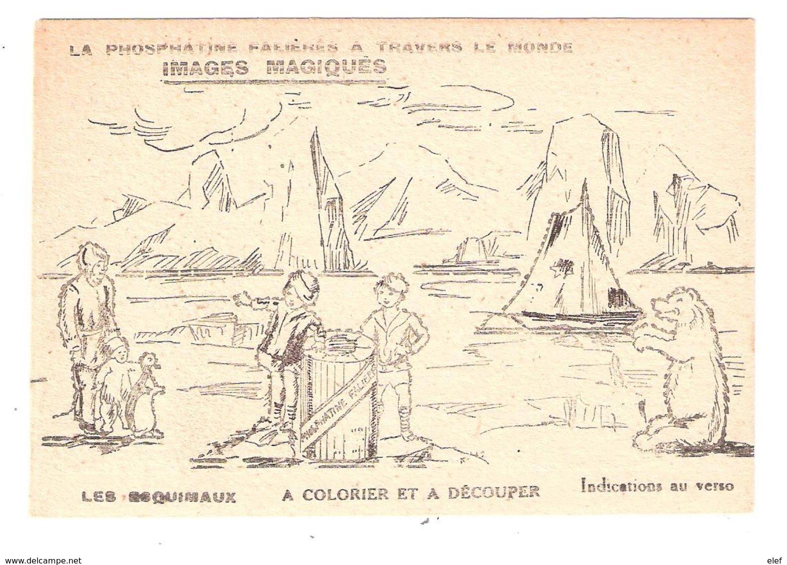 Image Magique A Colorier LES ESQUIMAUX ,Ours,Iceberg , Pub Phosphatine Falieres Asnieres Sur Seine Edit Novitas , TB - Documentos Antiguos