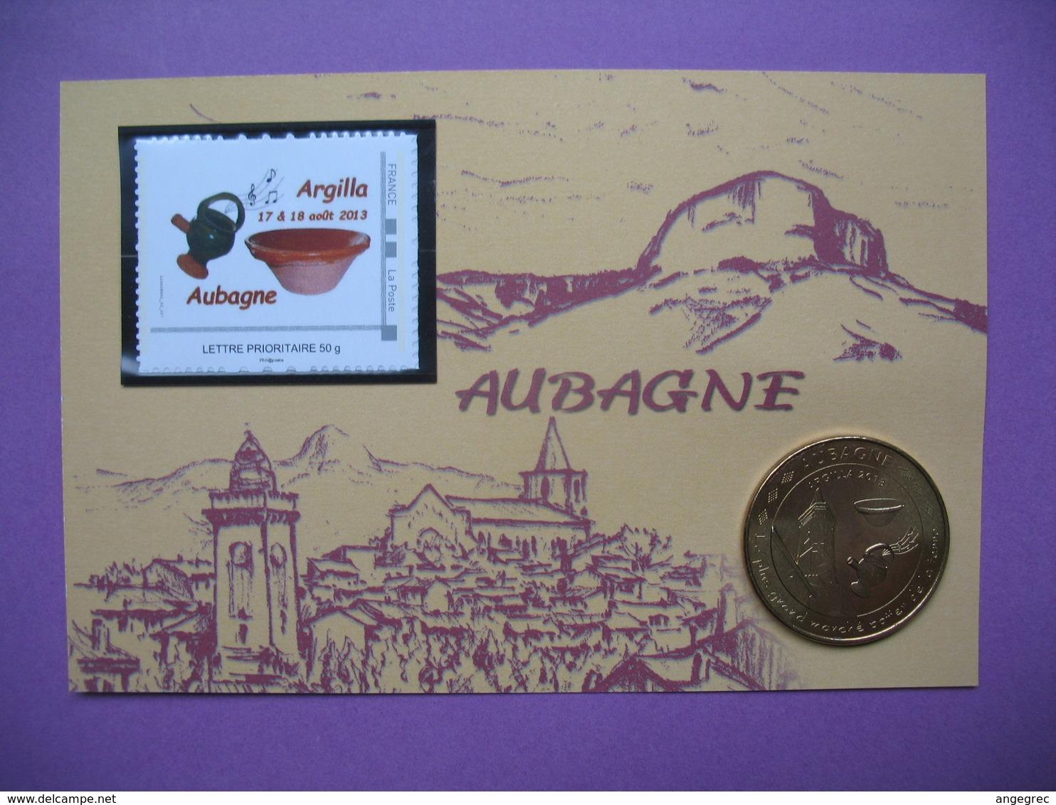 """Pièce De Collection Aubagne Philatélie   N° 105/120  Argilla 2013 """"Le Plus Grand Marché Potier De La Terre"""" Avec Timbre - France"""