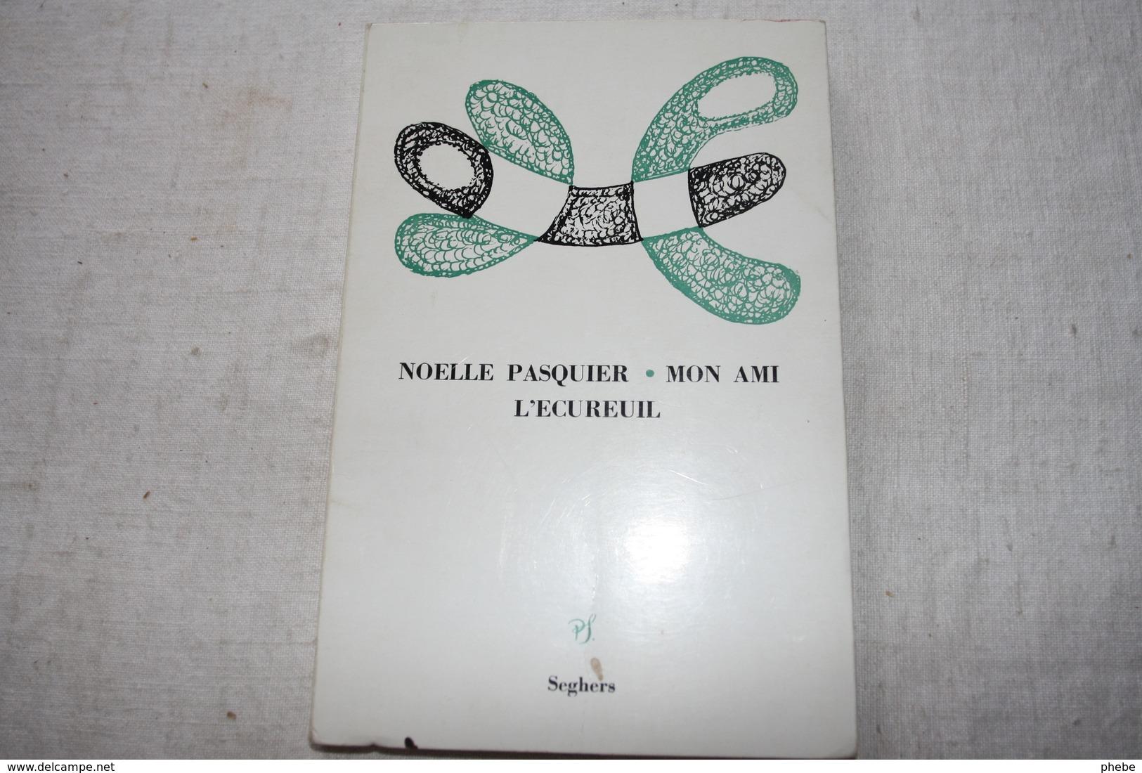 PASQUIER / Mon Ami L'écureuil  Dédicacé - Poésie
