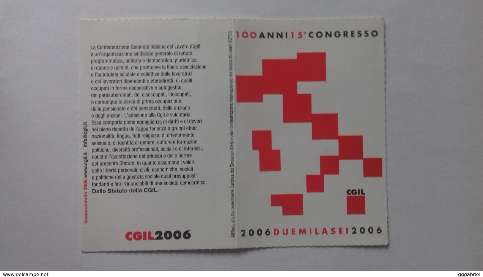 TESSERA CGIL 2006 - Confederazione Generale Italiana Del Lavoro - 100 Anni - Altri