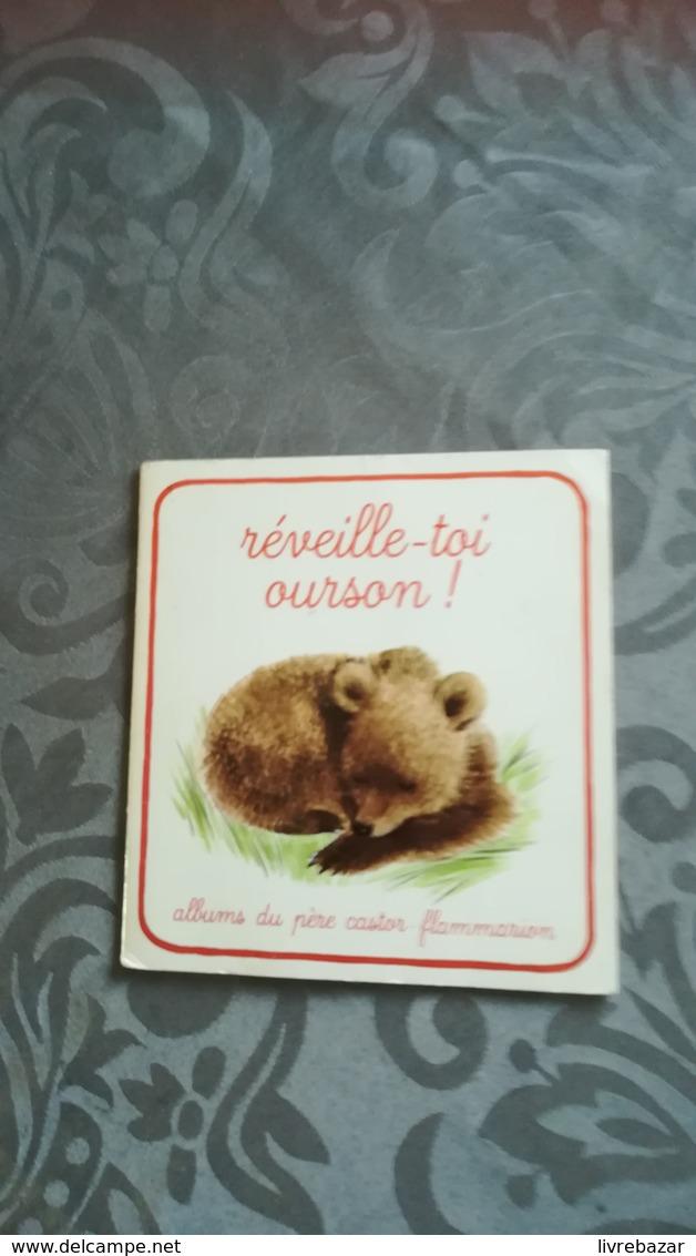 REVEILLE -TOI OURSON !  TEXTE ET IMAGE ROMAIN SIMON ALBUMS DU PERE CASTOR - Books, Magazines, Comics