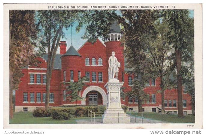 Vermont Barre Spaulding High School and Robert Burns Monument Cu