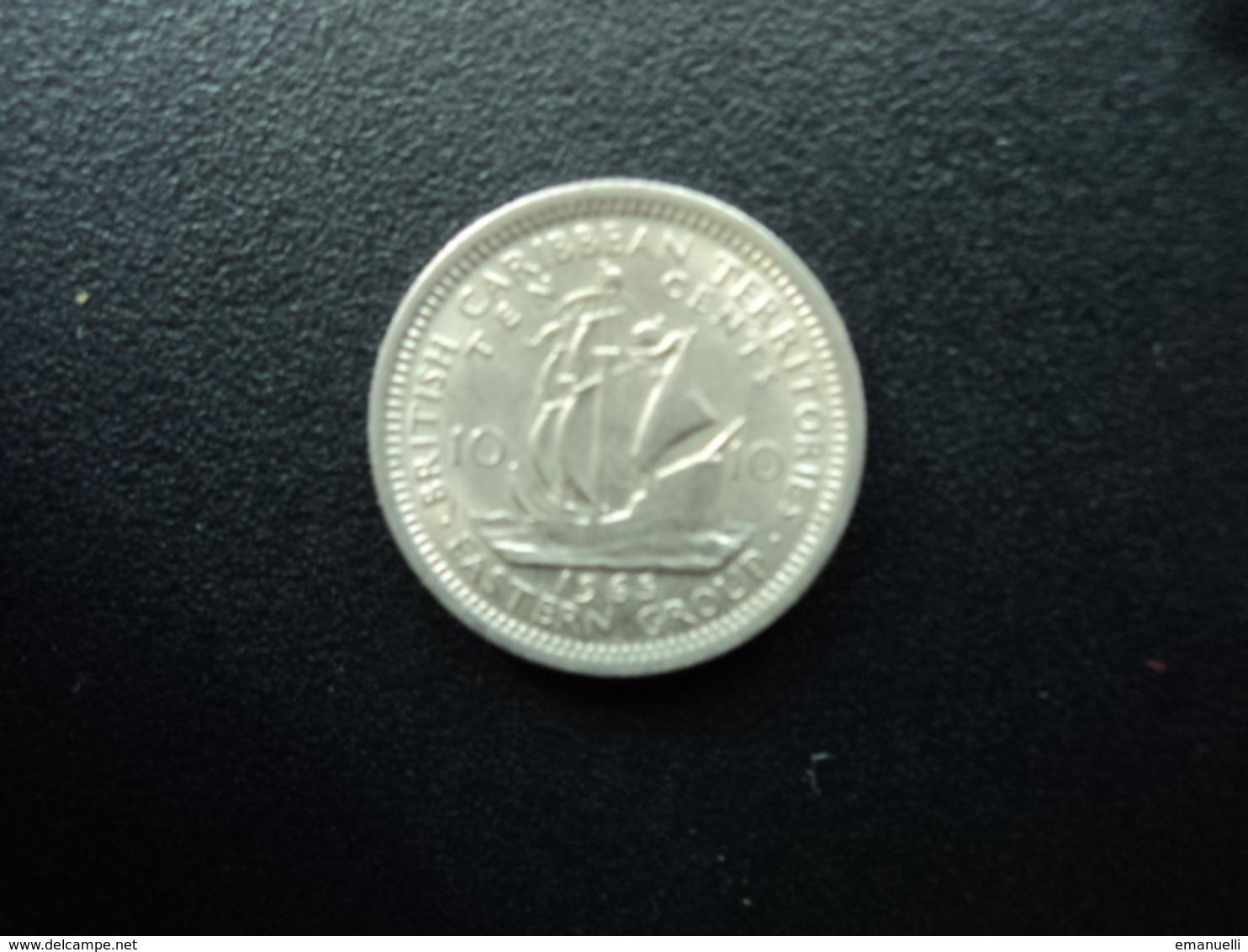 CARAÏBES ORIENTALES : 10 CENTS  1965   KM 5    SUP - Caraïbes Orientales (Etats Des)