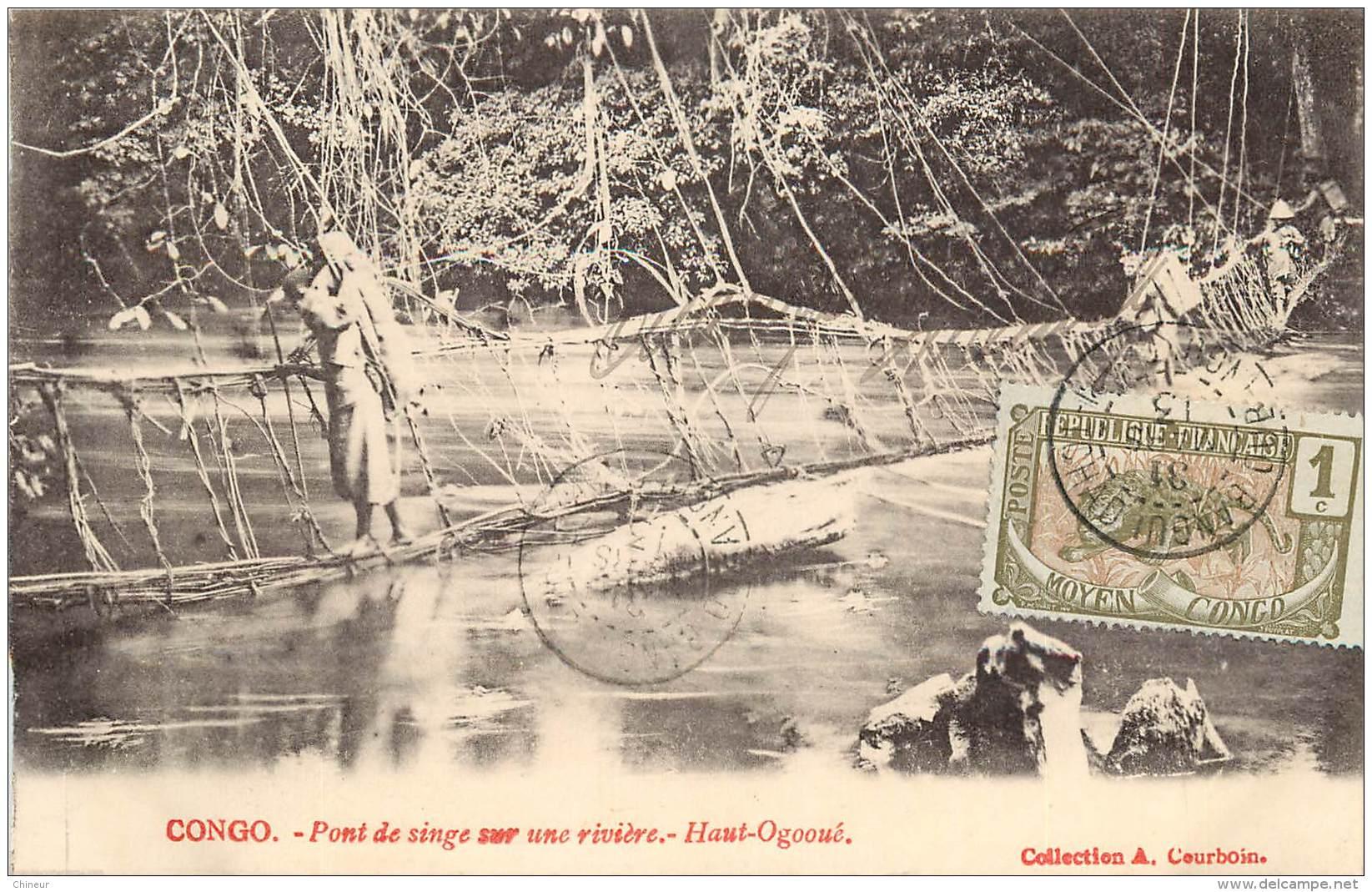 CONGO FRANCAIS PONT DE SINGE SUR UNE RIVIERE HAUT OGOOUE - Congo Français - Autres