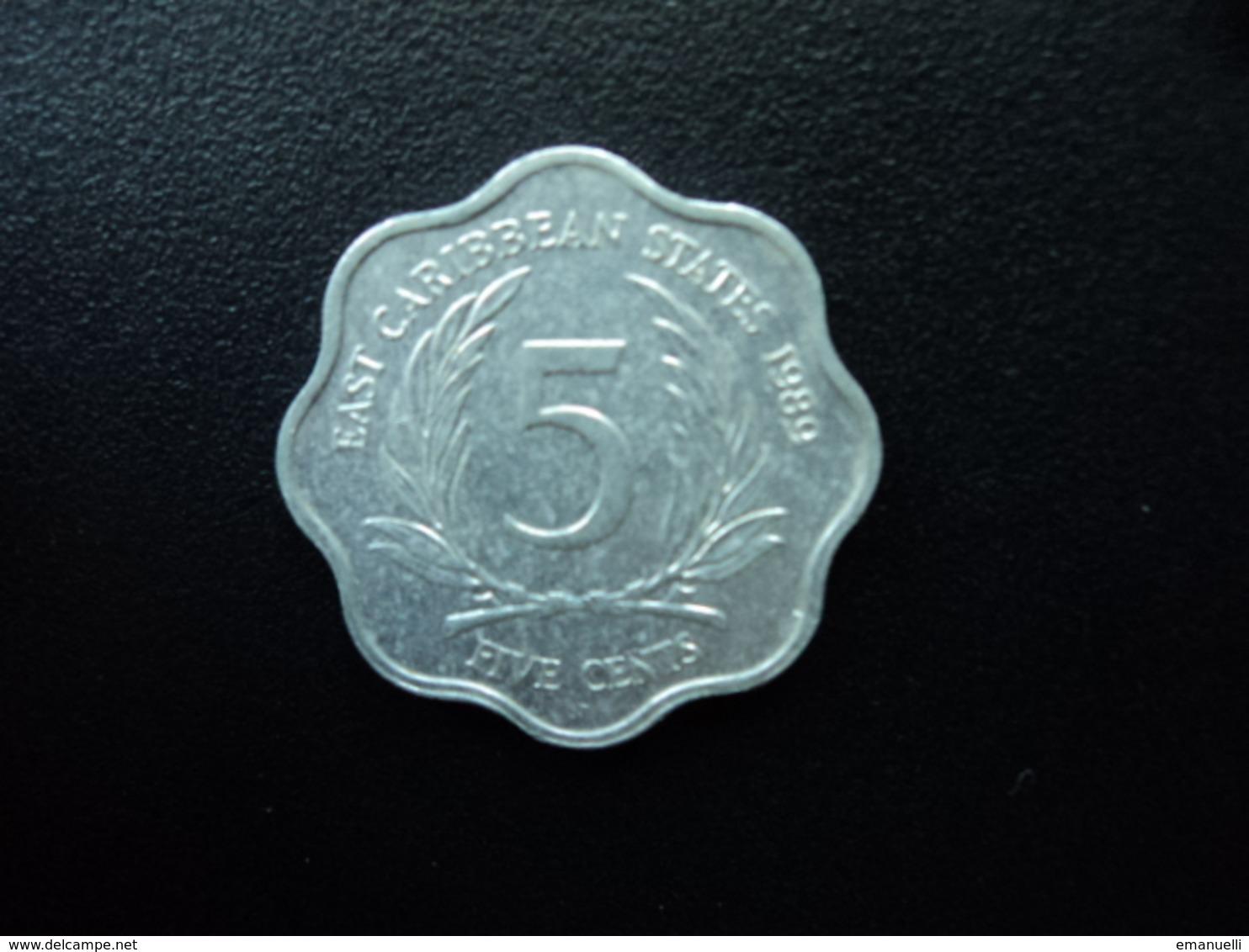 CARAÏBES ORIENTALES : 5 CENTS  1989   KM 12    SUP+ - Caraïbes Orientales (Etats Des)