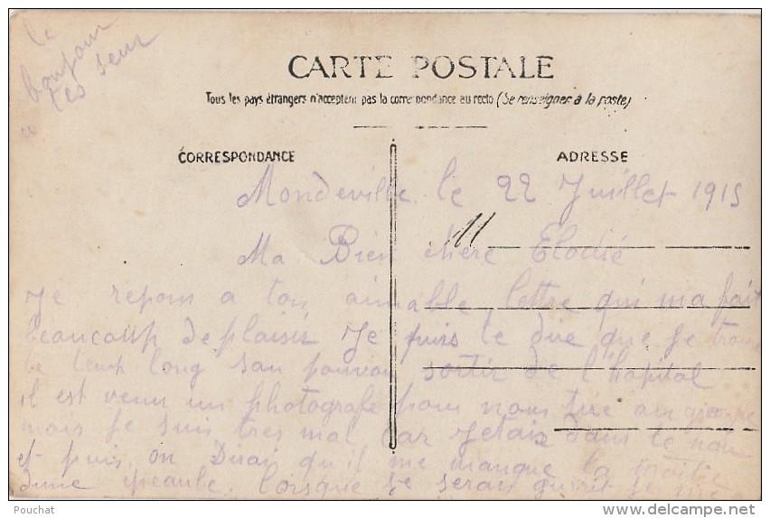 OP2- 14) MONDEVILLE  LE 22 JUILLET 1913 - CARTE PHOTO - MILITAIRES DEVANT L'HOPITAL TEMPORAIRE - 2 SCANS) - Autres Communes