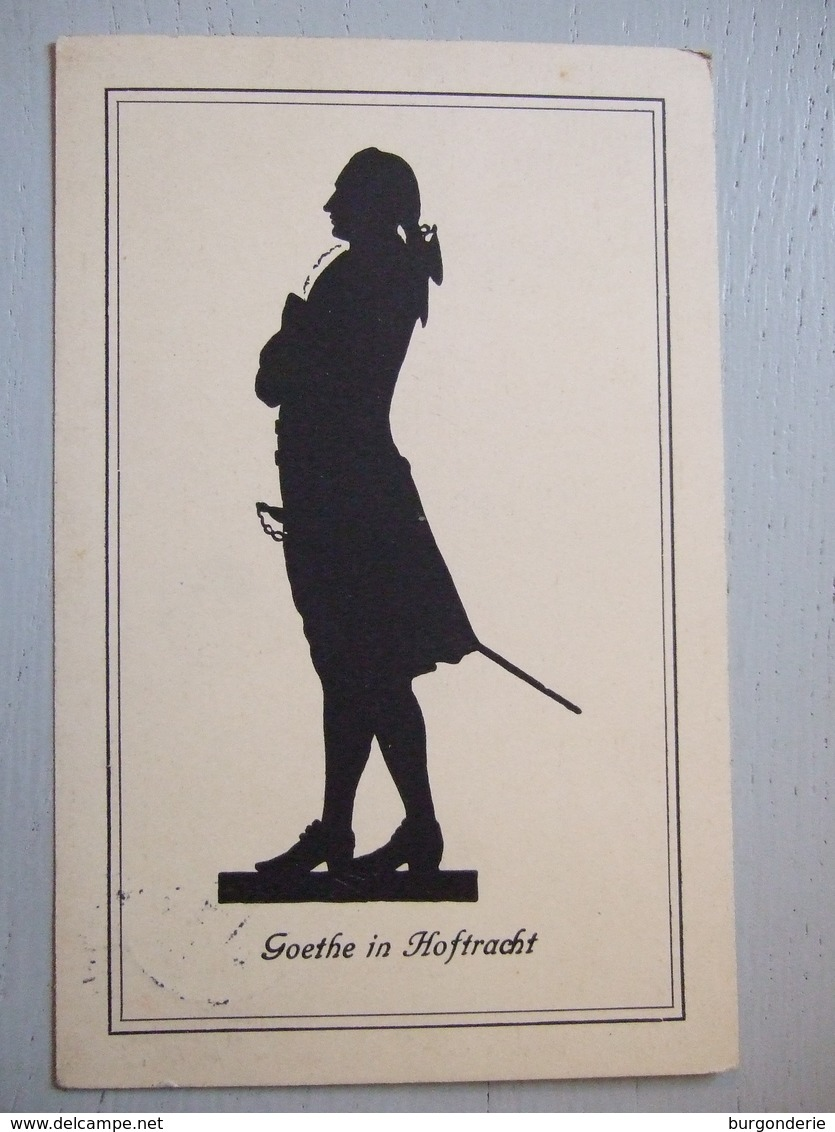 GOETHE IN HOFTRACHT / SILHOUETTE DE GOETHE / JOLIE CARTE/ ALLEMAGNE - Silhouettes