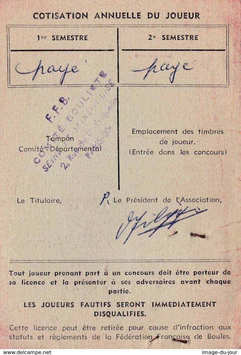 Fédération Francaise De Boules Licence 1963 Comité Ile De France  Com Argenteuil Association Franco Italienne  PRIX FIXE - Pétanque