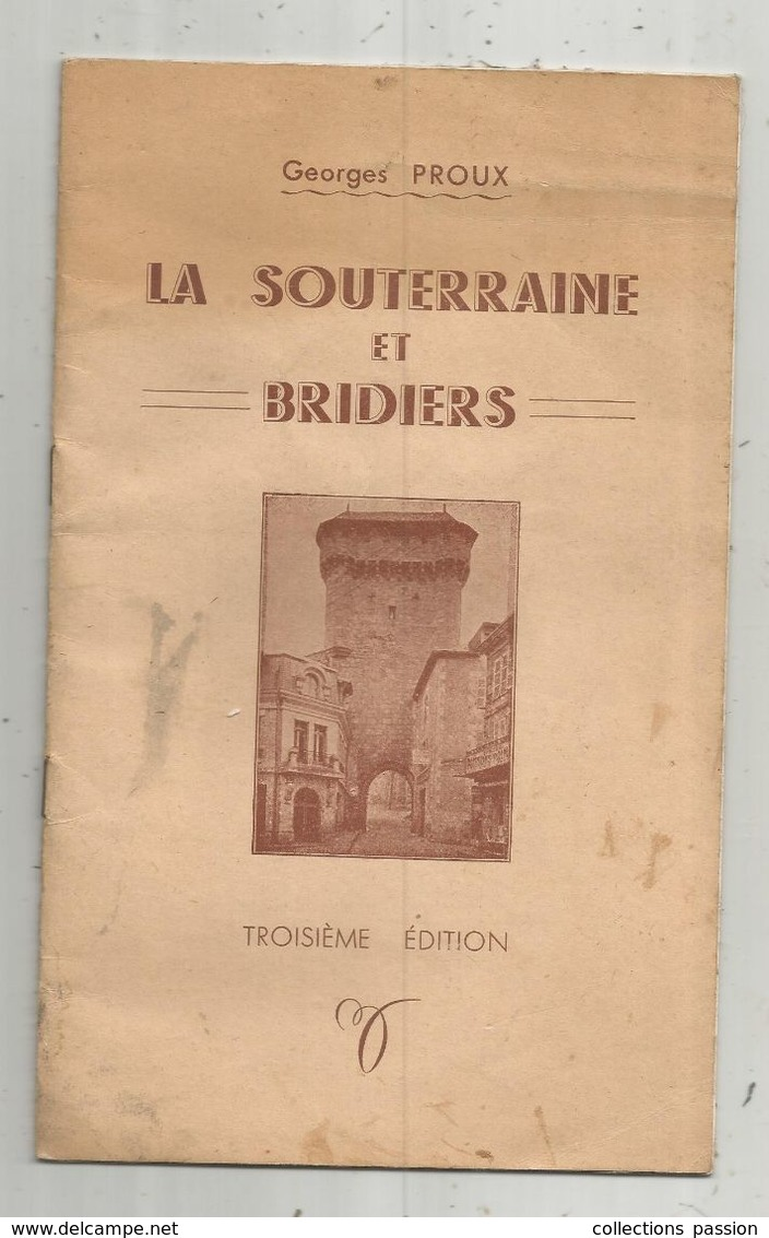 Régionalisme, LIMOUSIN , LA SOUTERRAINE ET BRIDIERS , G. Proux , 1953 , 12 Pages, Frais Fr 2.85 E - Limousin