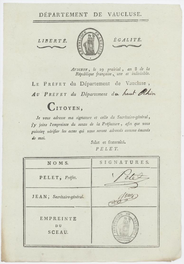 Avignon An 8 – 18.6.1800 - Signature Du  Préfet Pelet Secrétaire Général Jean  Empreinte Du  Sceau  Héraldique - Documents Historiques