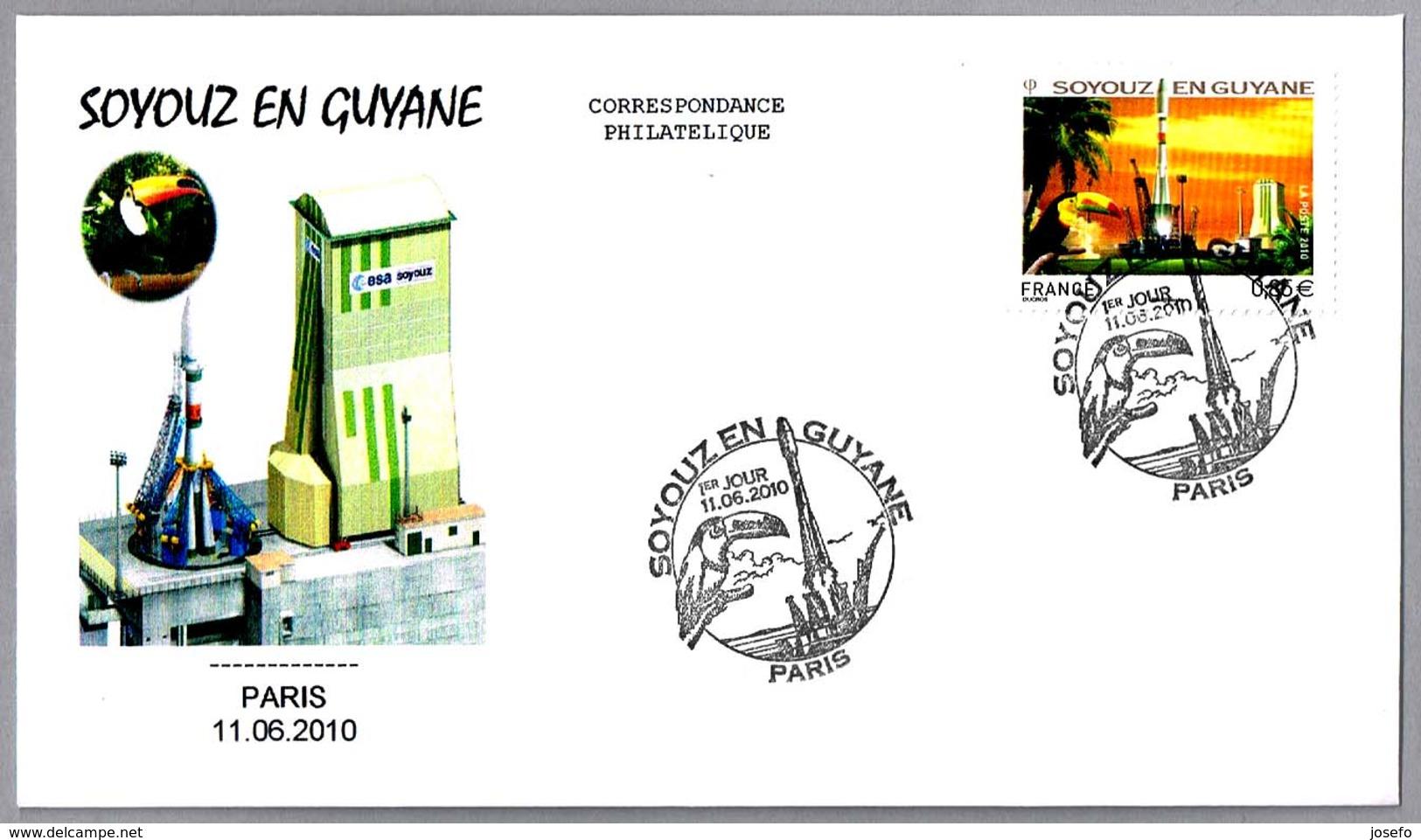 SOYOUZ EN GUYANE - TUCAN. SPD/FDC Paris 2010 - Astronomùia