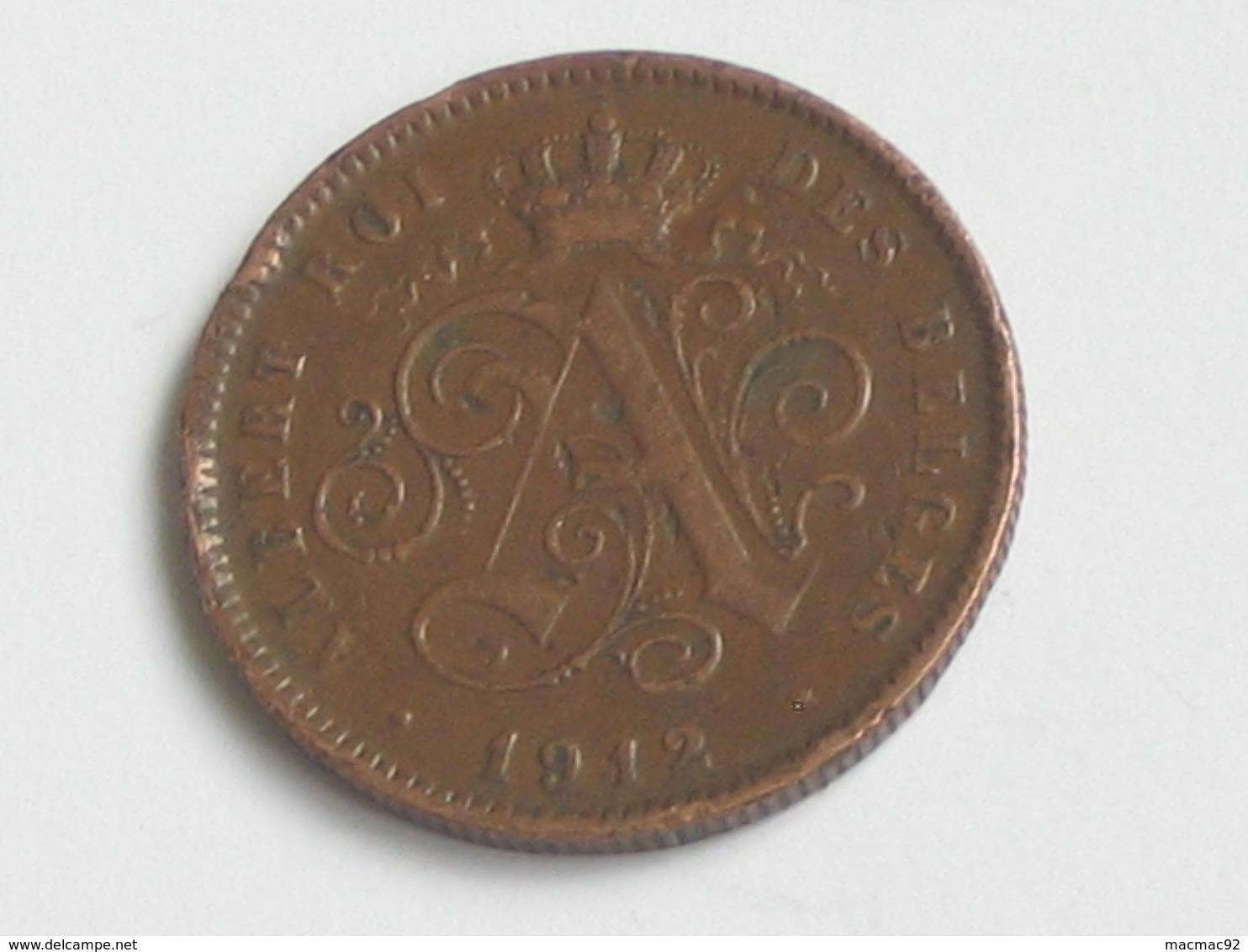 2 Centimes 1912 - Belgique - Albert  Roi Des Belges  **** EN ACHAT IMMEDIAT **** - 02. 2 Centimes