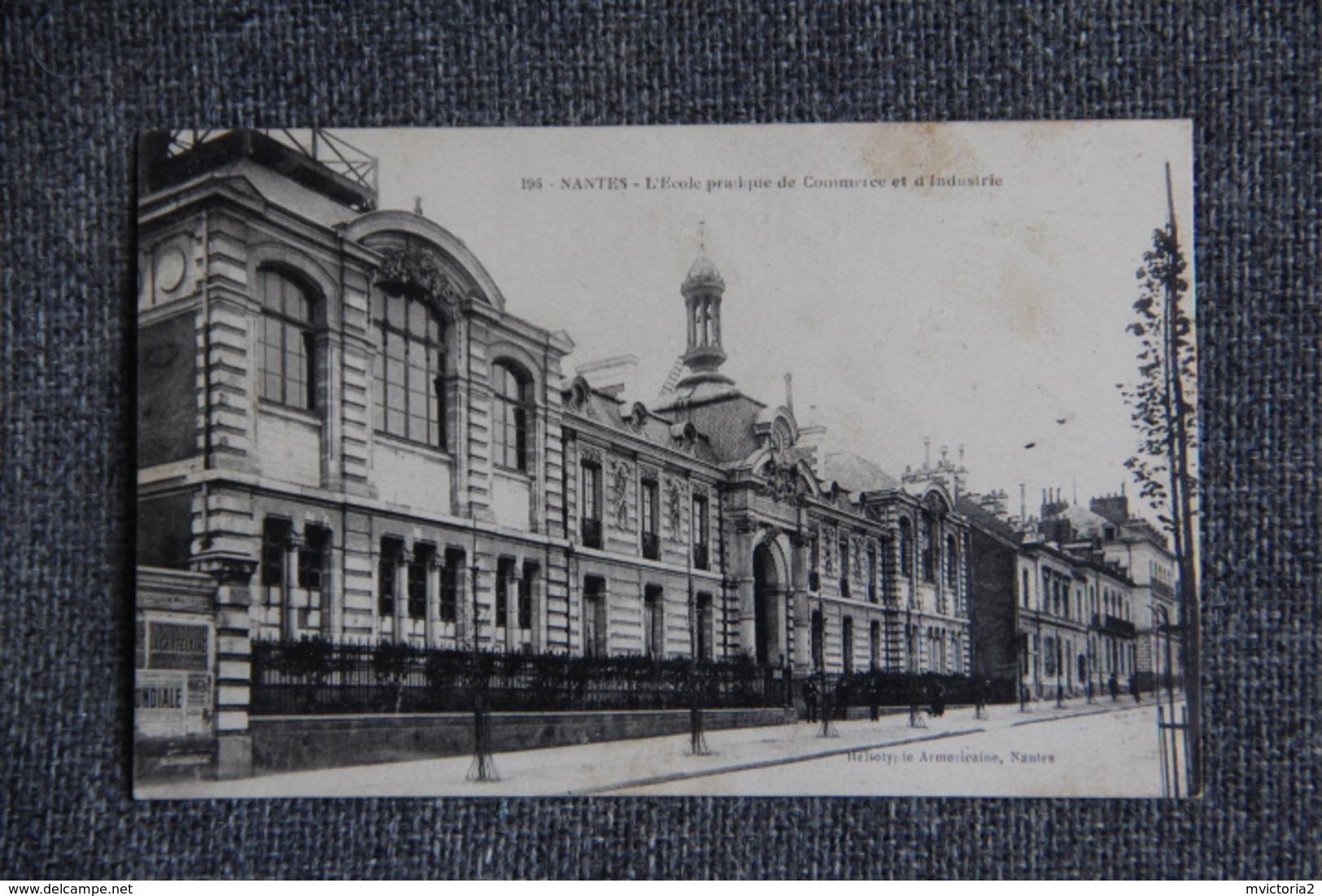 NANTES - L'Ecole Pratique De Commerce Et D'industrie - Nantes