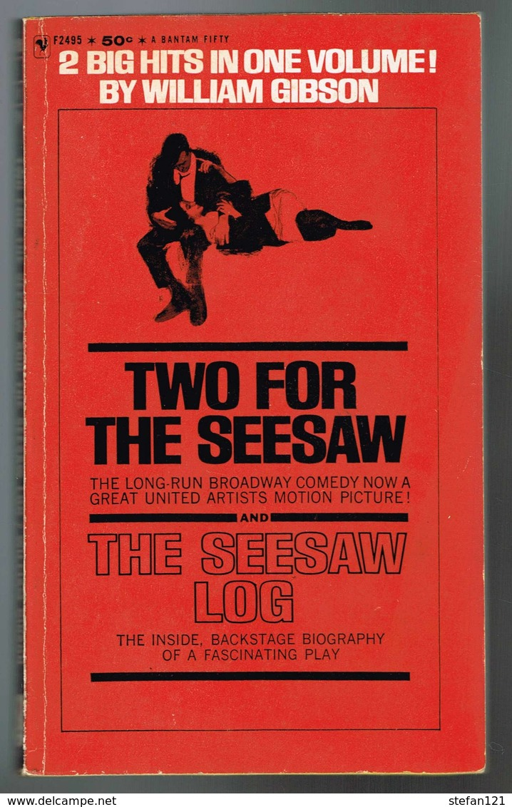 Two For The Seesaw And The Seesaw Log - Gibson - 1962 - 200 Pages 17,8 X 10,7 Cm - Livres, BD, Revues