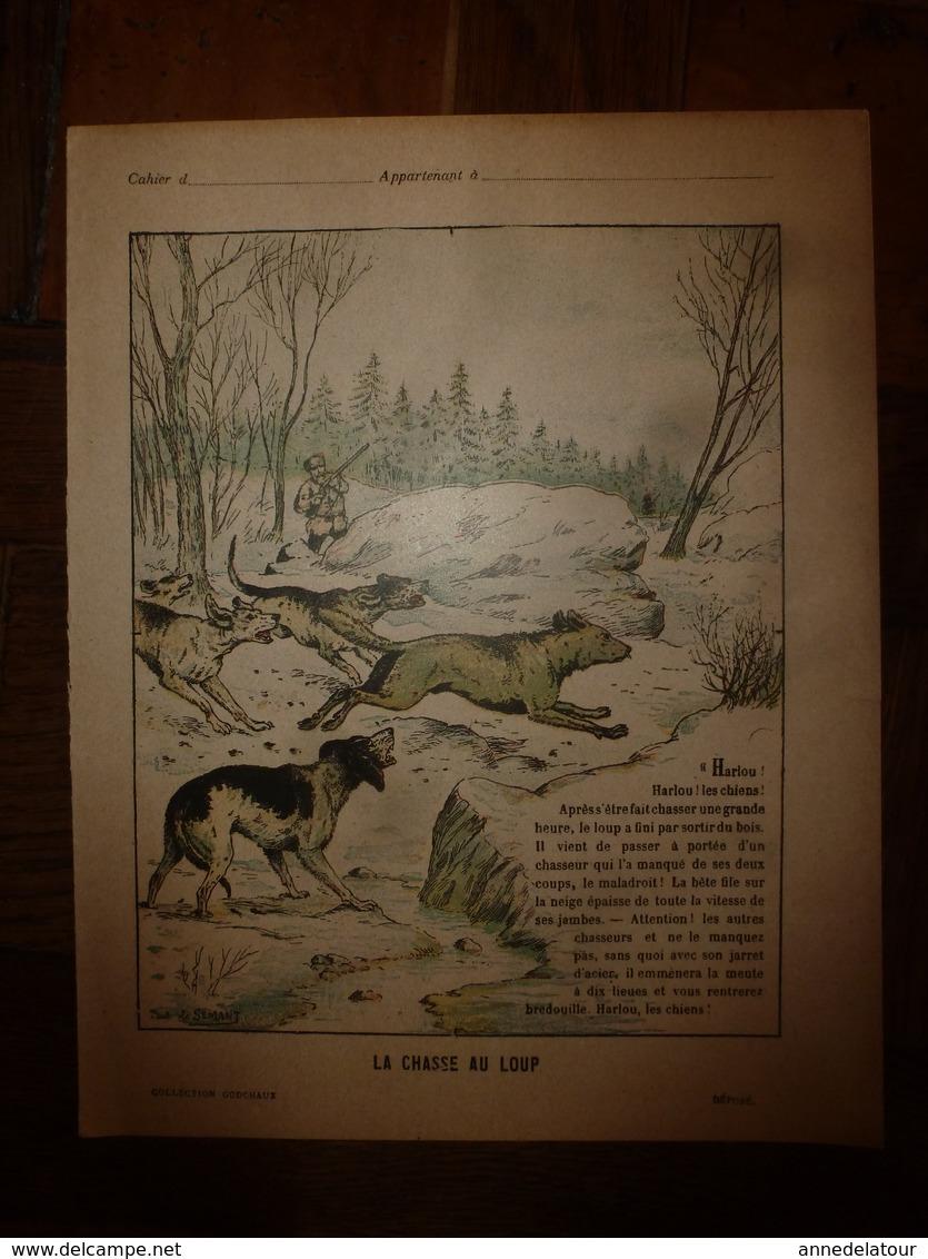 1890  Protège-cahier Illustré Par Paul De Semant,de La Collection Godchaux : LA CHASSE AU LOUP, Imp. Auguste Godchaux - Protège-cahiers