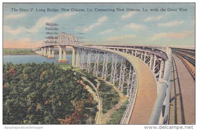 Louisiana New Orleans The Huey P Long Bridge 1944