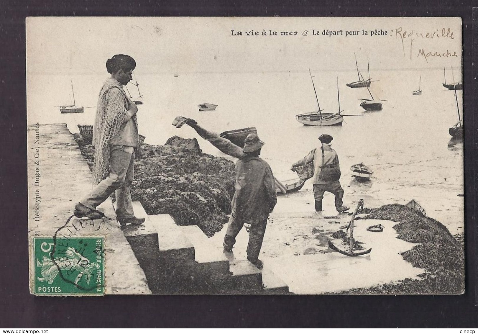 CPA 50 - REGNEVILLE ? - La Vie à La Mer - Le Départ Pour La Pêche - TB PLAN MARIN Pêcheurs + Jolie Oblitération Recto - Other Municipalities