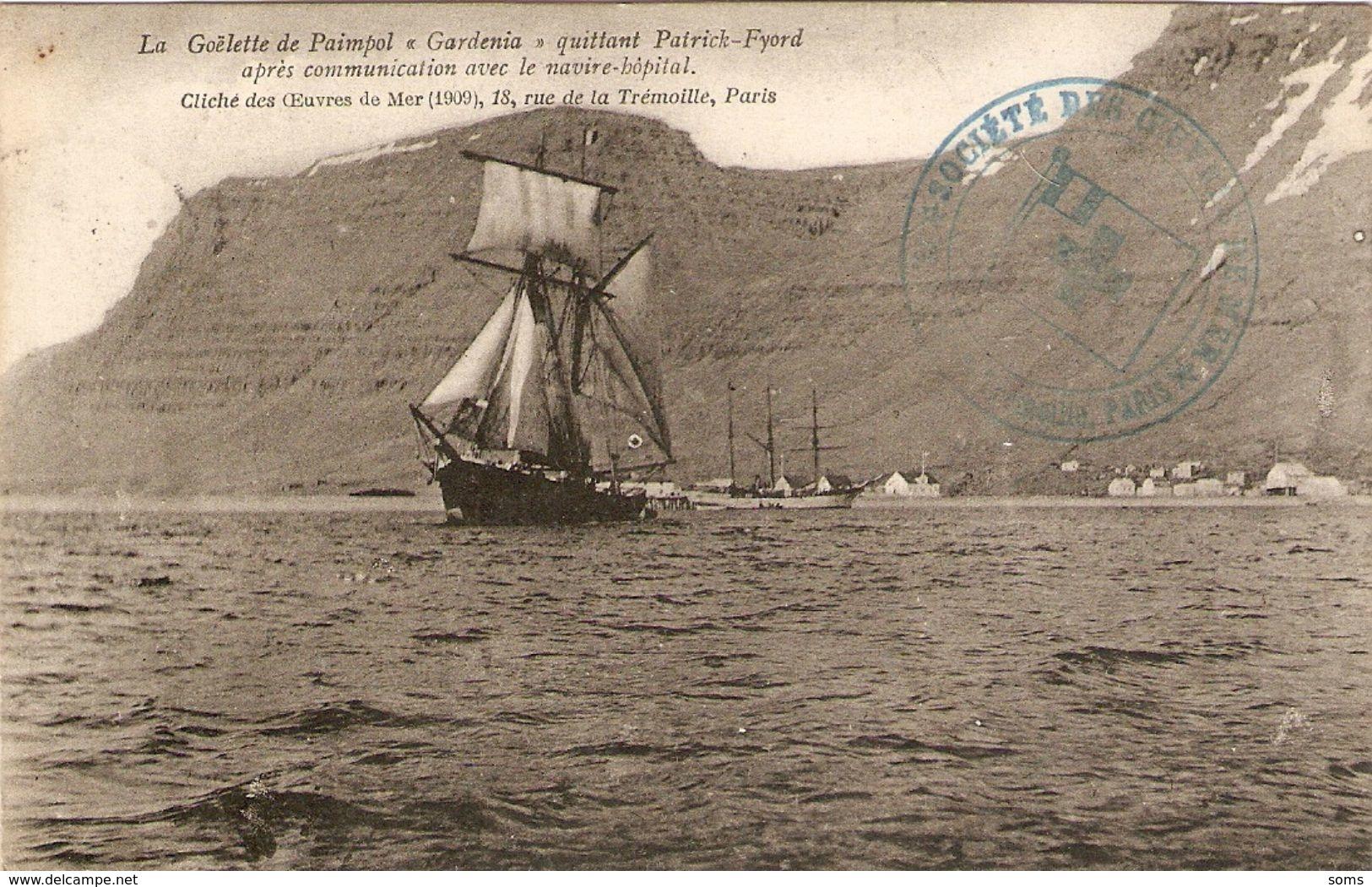 """La Goélette De Paimpol """"Gardenia"""" Quittant Patrick-Fyord, Cliché  + Tampon Des Oeuvres De La Mer, 1909 - Voiliers"""