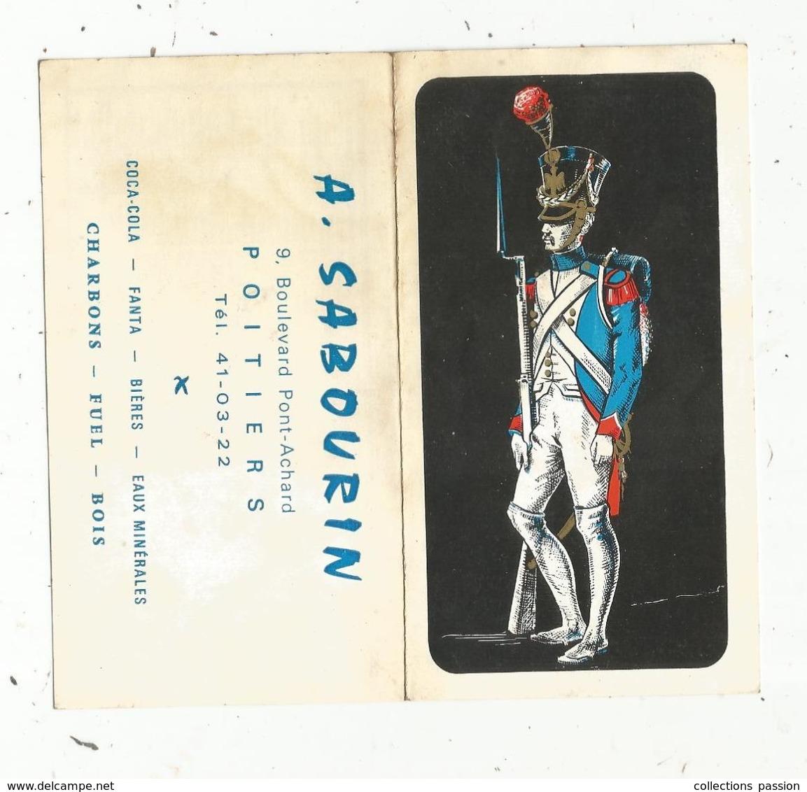 Calendrier , Petit Format , 12 X 6.5 , A. SABOURIN ,Poitiers , Vienne , Militaire, Militaria, 3 Scans - Calendriers