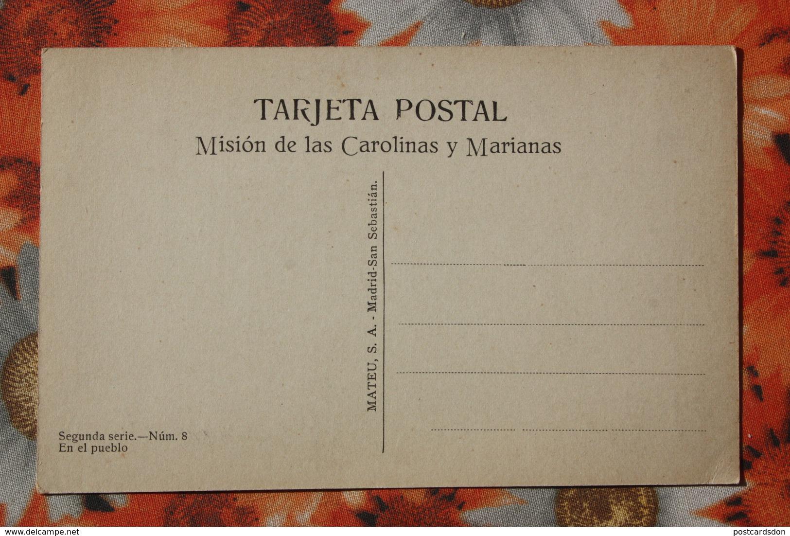 CAROLINAS Y MARIANAS Old Vintage Postcard - The Village -  Aborigens - Marianen