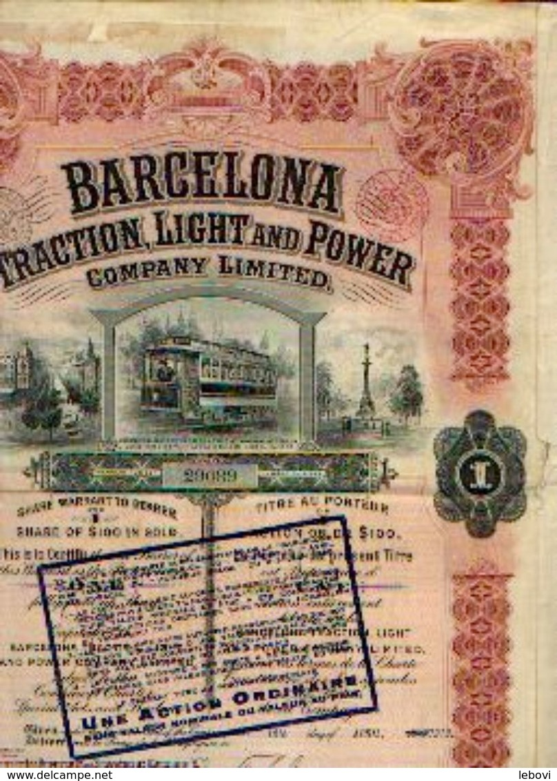« BARCELONA Traction, Light And Power Company Limited SA» – Capital : 25.000.000 Fr - – Action De 100 $ Or Convertie -> - Chemin De Fer & Tramway