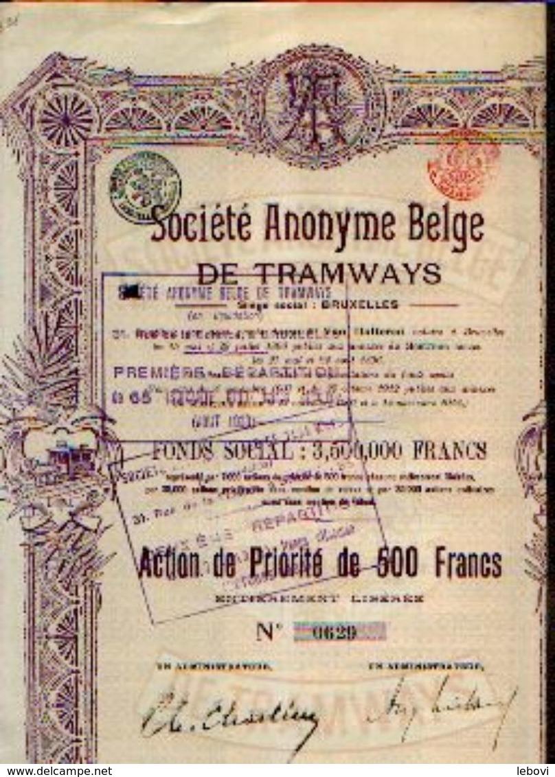 : (BRUXELLES) « Soc. Anonyme Belge De Tramways SA» – Capital : 3.500.000 Fr - – Action De Priorité De 500 Fr - Chemin De Fer & Tramway