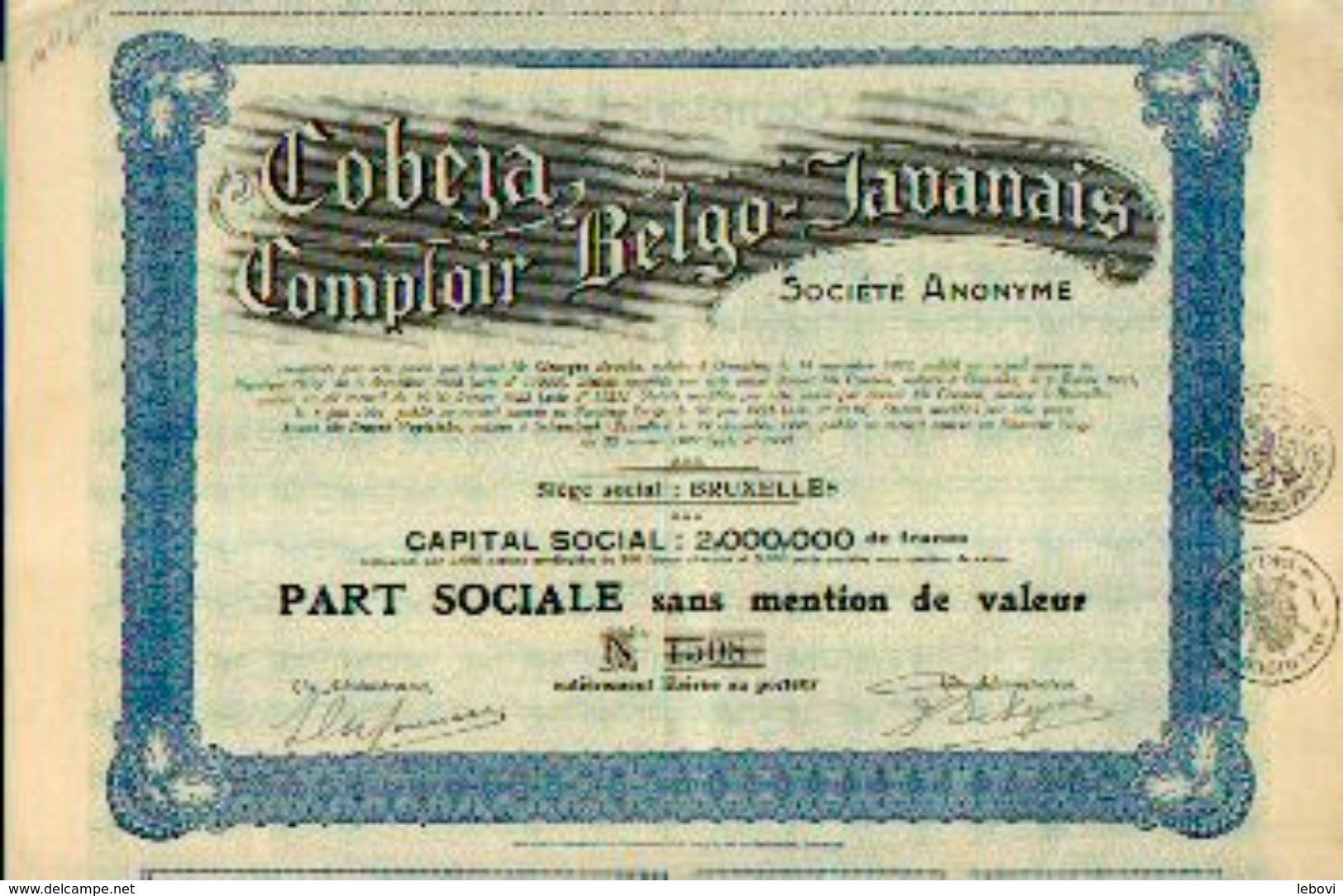 « COBEJA – Comptoir Belgo-javanais SA» – Capital : 2.000.000 Fr – Part Sociale - Asie