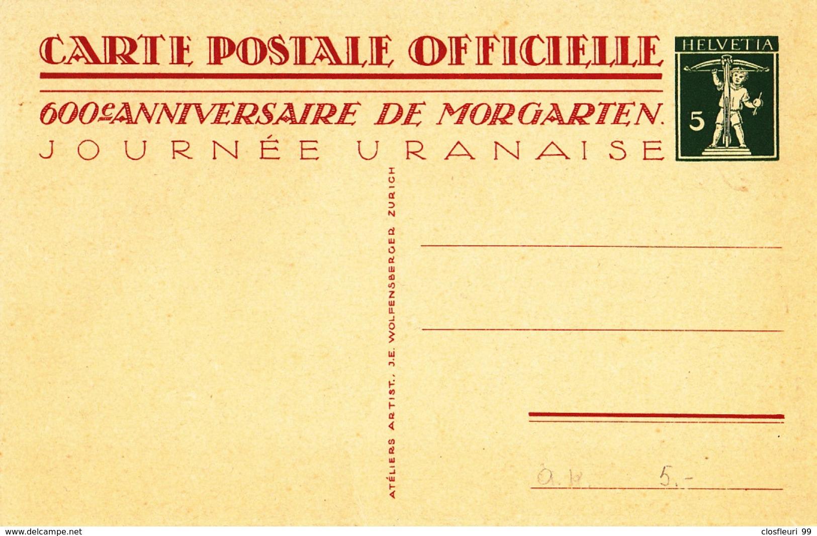 Carte Postale Officielle Anniversaire De Morgarten 1315-1915, Journée Uranaise ! - Stamped Stationery