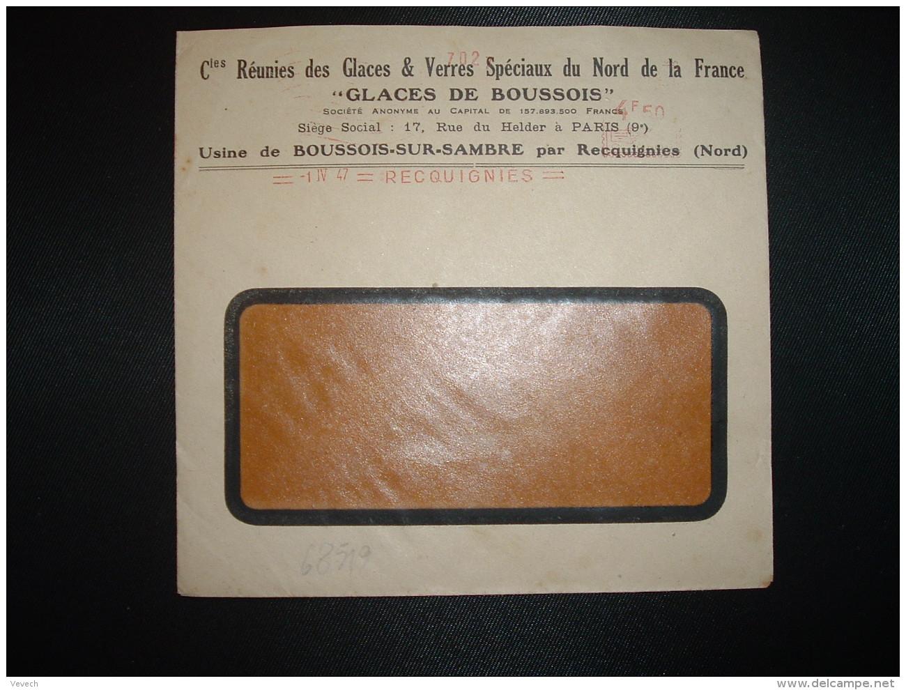 LETTRE EMA C. 0309 à 4F50 Du 1 IV 47 RECQUIGNIES (59) GLACES DE BOUSSOIS Cies Réunies Des Glaces & Verres Spéciaux D - Marcophilie (Lettres)