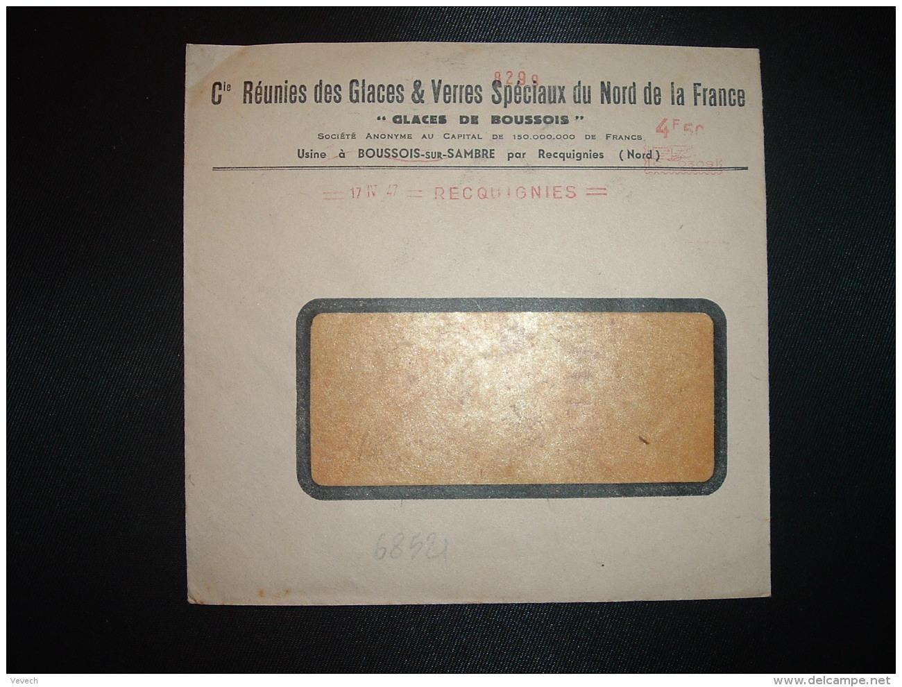 LETTRE EMA C. 0309 à 4F50 Du 17 IV 47 RECQUIGNIES (59) GLACES DE BOUSSOIS Cies Réunies Des Glaces & Verres Spéciaux  - Marcophilie (Lettres)