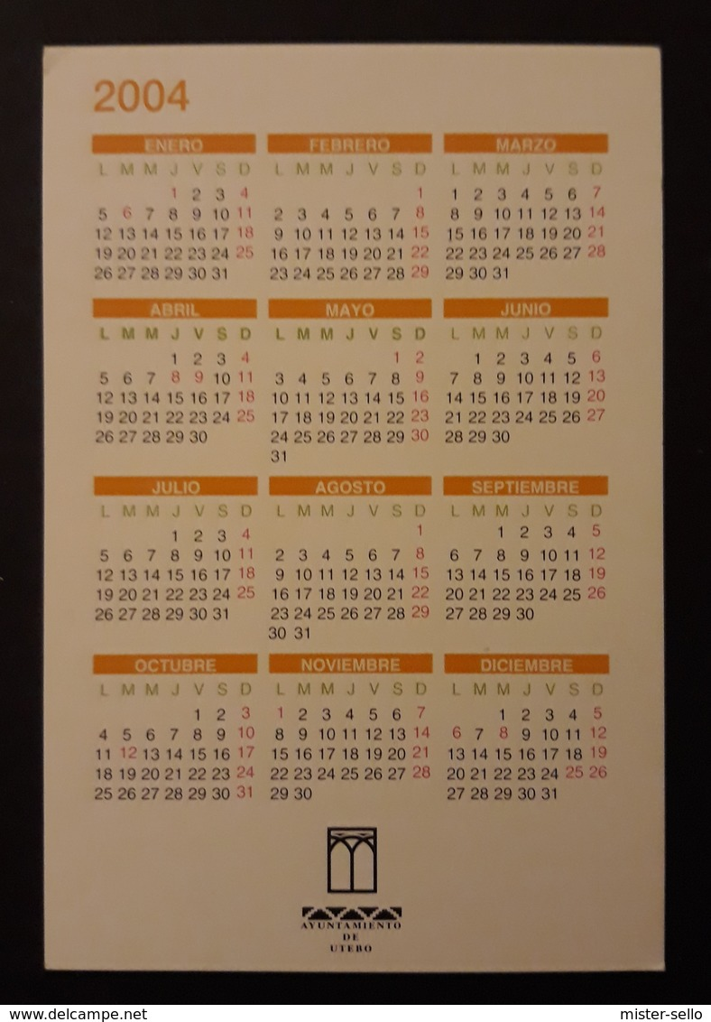 2004 CALENDARIO. UTEBO - TORRE DE UTEBO - ZARAGOZA- ESPAÑA. - Calendarios
