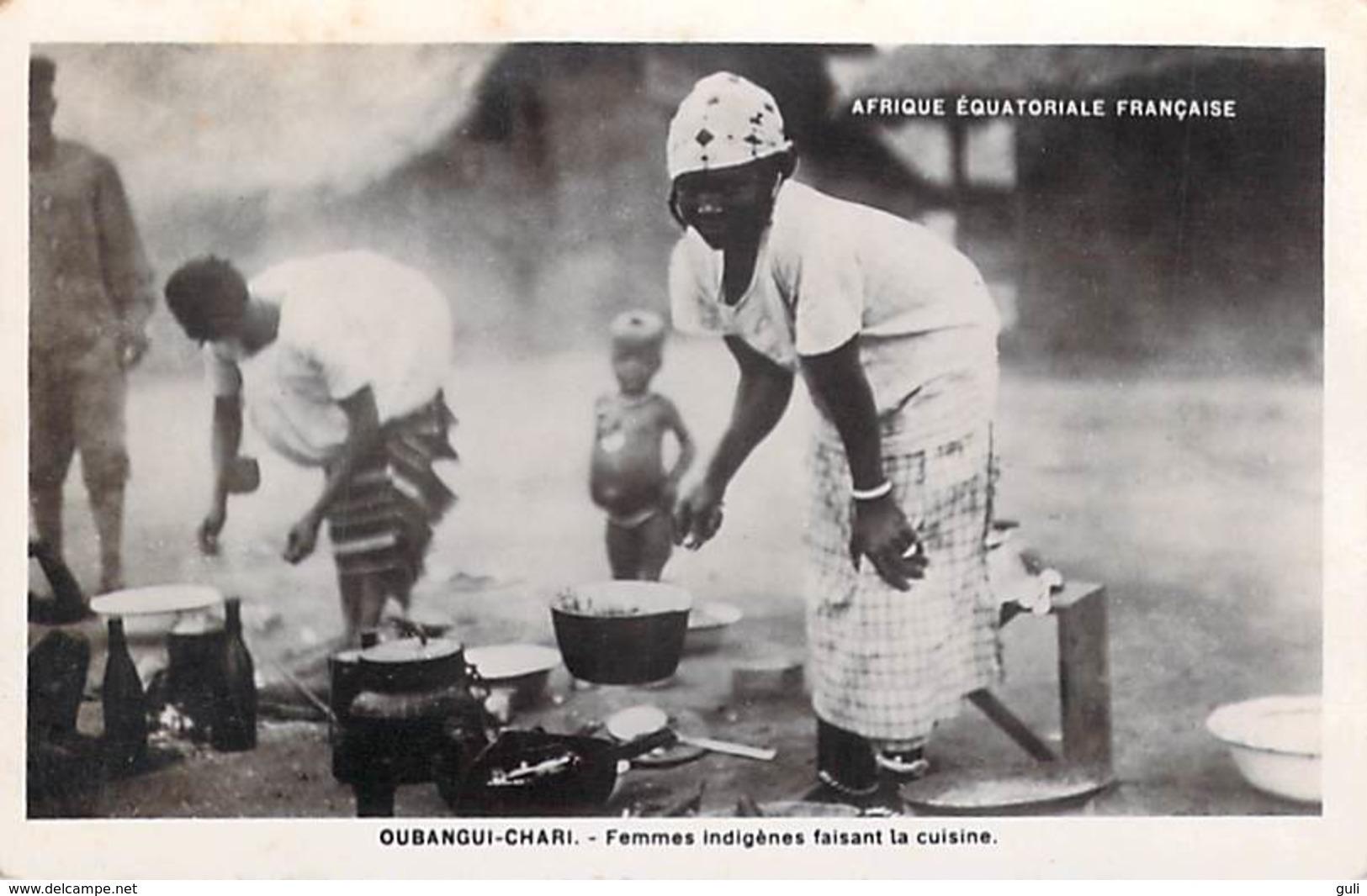 A O F-OUBANGUI CHARI (Republique CENTRAFRICAINE RCA) Femmes Indigènes Faisant La Cuisine ( Enfant) - Centrafricaine (République)