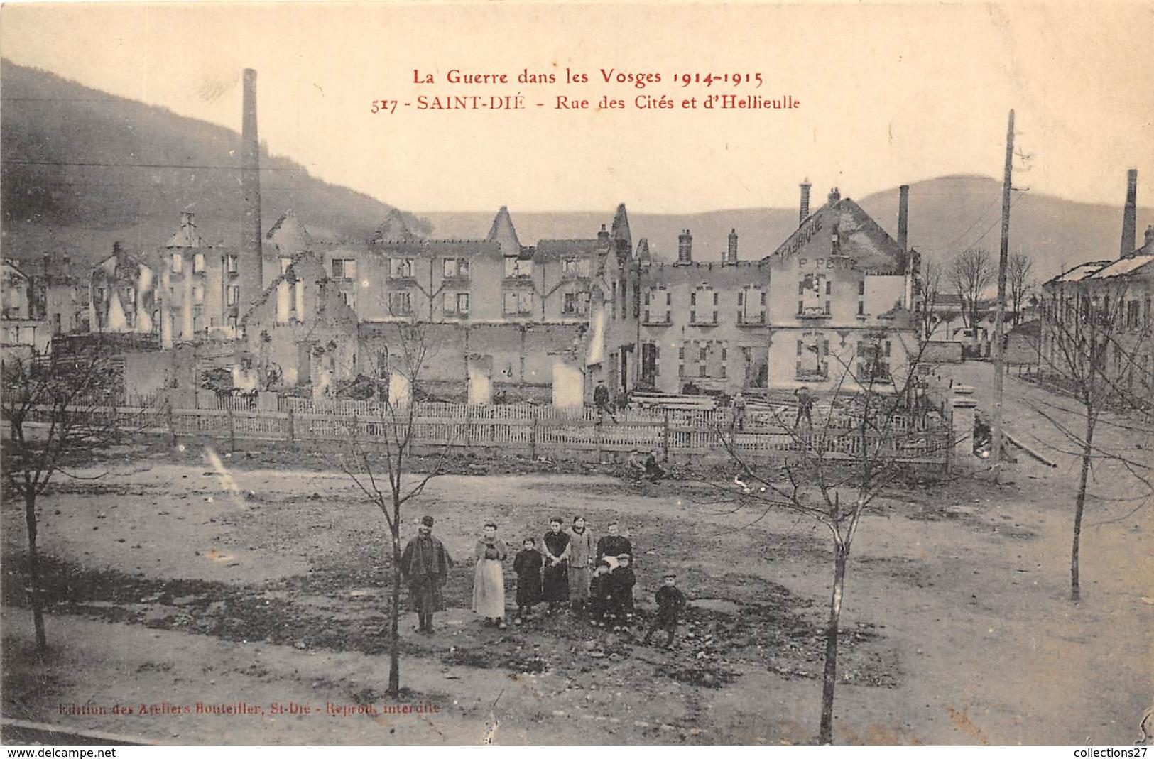 88-SAINT-DIE- RUE DES CITES ET D'HELLIEULLE LA GEURRE DANS LES VOSGES 14/15 - Saint Die