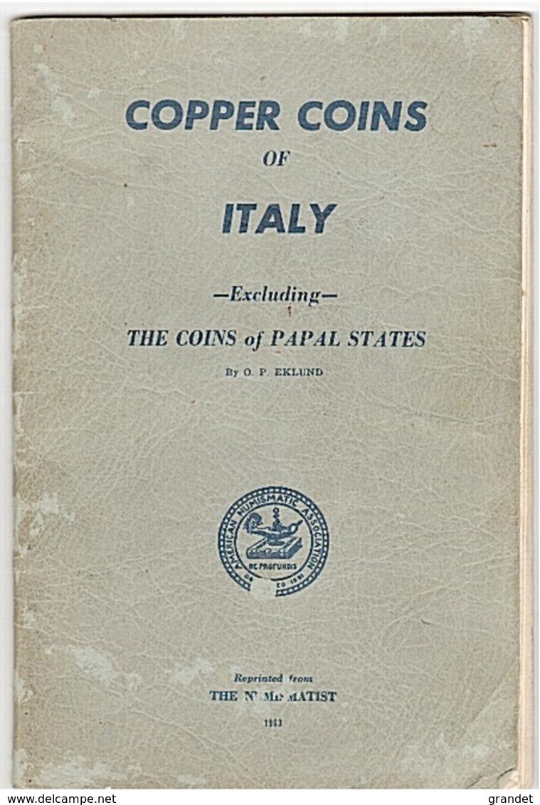 ITALIE - MONNAIES  - COPPER COINAGE - EKLUND - 1963. - Livres & Logiciels